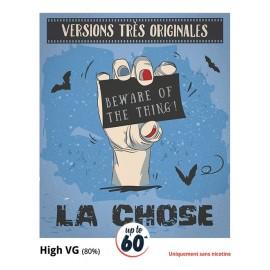 Recharge e-liquide La Chose High VG en 50mL
