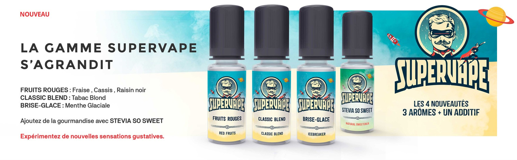 Nouveaux arômes Supervape