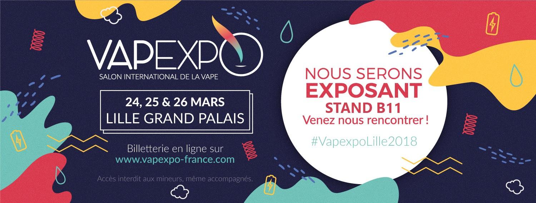 Nous serons présent au Vapexpo Lille 2018 - Stand B11 !
